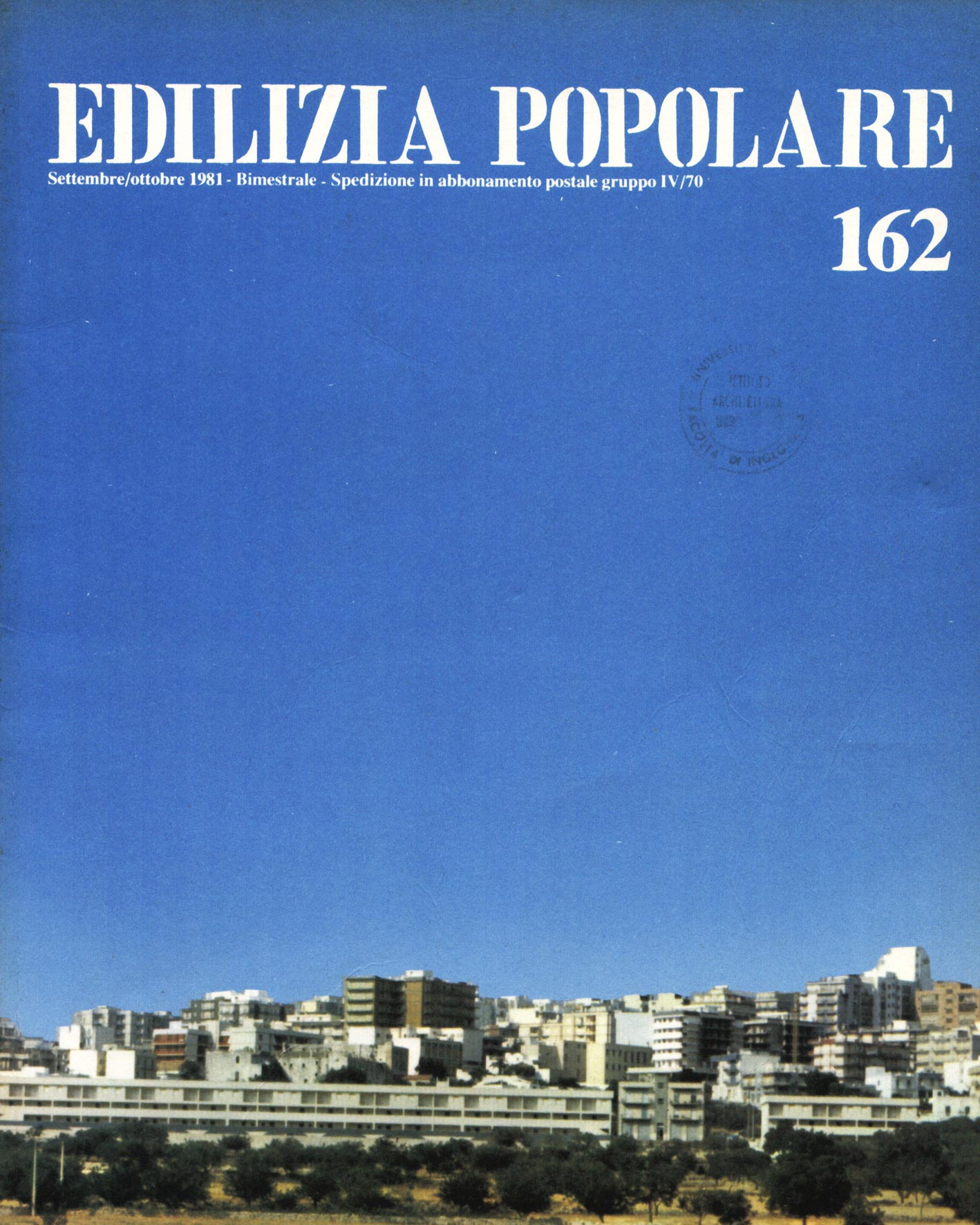 """""""Edilizia popolare"""", n° 162, Settembre/Ottobre 1981"""